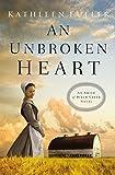 An Unbroken Heart (An Amish of Birch Creek Novel)
