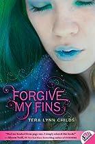 Forgive My Fins