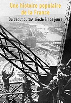 Livres Couvertures de Une Histoire Populaire de la France