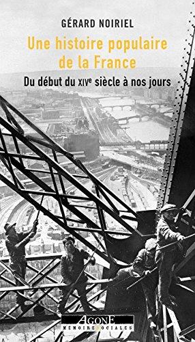 Telecharger Une Histoire Populaire de la France de Noiriel G�rard