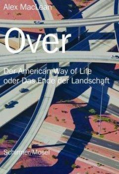 Cover von Over: Der American Way of Life oder Das Ende der Landschaft
