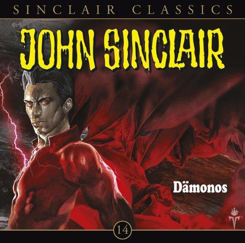 John Sinclair Classics (14) Dämonos (Lübbe Audio)