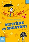 Rico et Oscar, I:Mystère et rigatoni