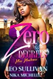 Zero Degrees Part 1