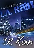L.A. Rain: Three Novels