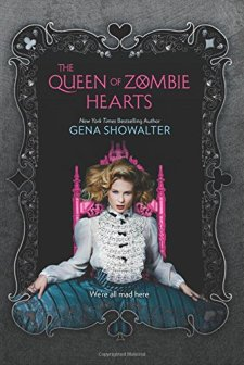 The Queen of Zombie Hearts (White Rabbit Chronicles) by Gena Showalter| wearewordnerds.com