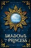 Shadows for a Princess (Trials of Terraina Book 1)