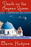 Death on the Aegean Queen (Dotsy Lamb Travel Mysteries)