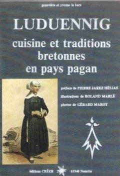 Livres Couvertures de Luduennig : cuisine et traditions bretonnes en pays pagan