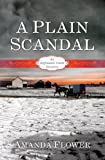 A Plain Scandal (An Appleseed Creek Mystery)
