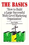 The Basics How to Build a Large Successful Multi-Level-Marketing Organization