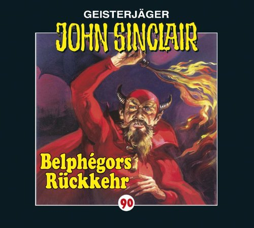John Sinclair (90) Belphégors Rückkehr (1/2) (Lübbe Audio)