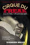 Cirque Du Freak #1: A Living Nightmare: Book 1 in the Saga of Darren Shan