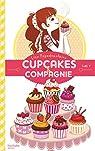 Cupcakes et compagnie, tome 1 : La gourmandise n'est pas du tout un vilain défaut