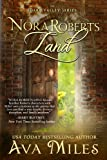 Nora Roberts Land (Dare Valley Series)