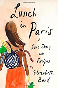 "Cover of ""Lunch in Paris: A Love Story, w..."