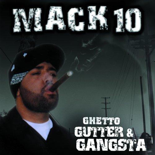 VA-Mack 10 Ghetto Gutter and Gangsta-CD-FLAC-2003-Mrflac Download