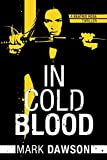 In Cold Blood (A Beatrix Rose Thriller Book 1)
