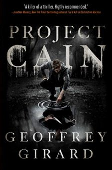 Project Cain by Geoffrey Girard| wearewordnerds.com