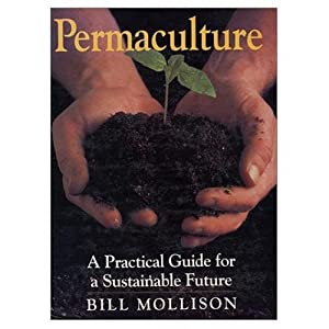 """Cover of """"Permaculture: A Practical Guide..."""