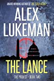 The Lance (The PROJECT: Book Two)