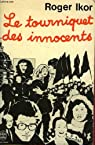 Le tourniquet des innocents