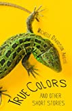 True Colors and Other Short Stories