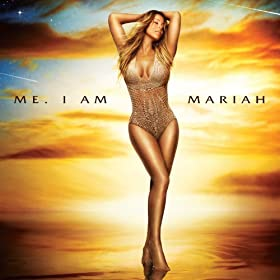 Me. I Am Mariah?The Elusive Chanteuse [Explicit] [+digital booklet]