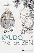 Kyudo, tir à l'arc zen de Taïkan Jyoji ( 5 avril 2014 )