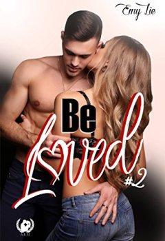 Livres Couvertures de Be loved: Tome 2 - Jusqu'à ce que tout me revienne