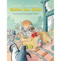 Haltet den Dieb! : eine wimmelige Verfolgungsjagd in Reimen / Lene März ; Barbara Scholz (Ill.)