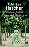 La bonne fortune d'Elisabeth Wellington