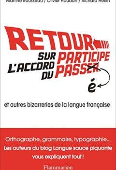 Livres Couvertures de Retour sur l'accord du participe passé et autres bizarreries de la langue française