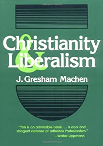 "Cover of ""Christianity and Liberalism"""