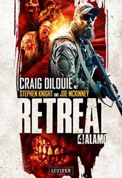 Buchdeckel von Retreat 4: Alamo: Horror-Thriller