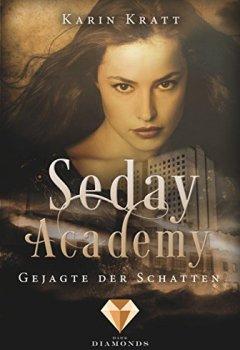 Buchdeckel von Gejagte der Schatten (Seday Academy 1)