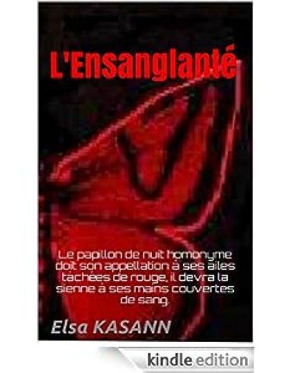 L' Ensanglanté - Elsa Kasann