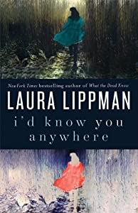 "Cover of ""I'd Know You Anywhere: A Novel&..."