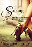 Striking (Forged In Fire Book 1)