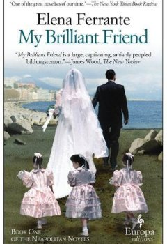Livres Couvertures de My Brilliant Friend: Neapolitan Novels, Book One