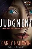 Judgment: A Cassidy & Spenser Thriller (Cassidy & Spenser Thrillers Book 1)