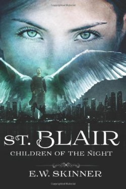 St. Blair: Children of the Night (Volume 1) by E. W. Skinner | Featured Book of the Day | wearewordnerds.com