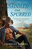 Saddled and Spurred: A Blacktop Cowboys Novel