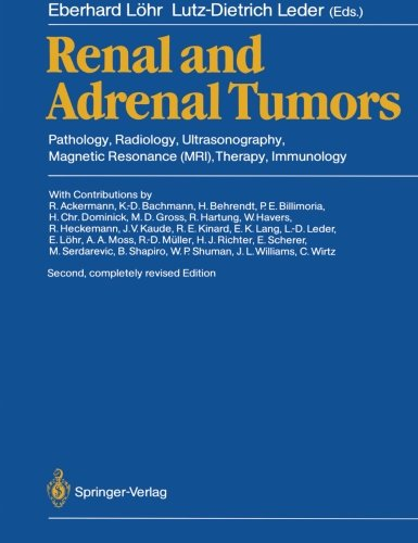 Renal and Adrenal Tumors: Pathology, Radiology, Ultrasonography, Magnetic Resonance (MRI), Therapy, Immunology