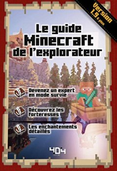 Livres Couvertures de Le guide Minecraft de l'explorateur - Version 1.9