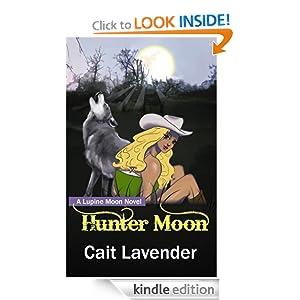 Hunter Moon (Lupine Moon Series)