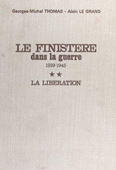 Livres Couvertures de Le Finistère dans la guerre, 1939-1945 (2) : La Libération