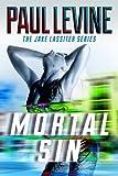 MORTAL SIN (The Jake Lassiter Series)