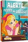 Lili Chantilly, tome 2 : Alerte, pestes au collège !