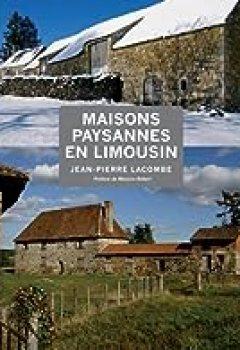 Maisons Paysannes En Limousin